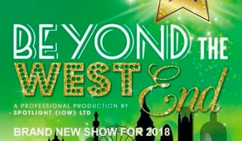 Spotlight (IOW) Ltd – Beyond The West End 2018 Theatre Show Tickets – normally up to £17.00 deal price from £9.00